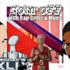 Goin' Off #18: Lupe Fiasco and MAGfest Stories
