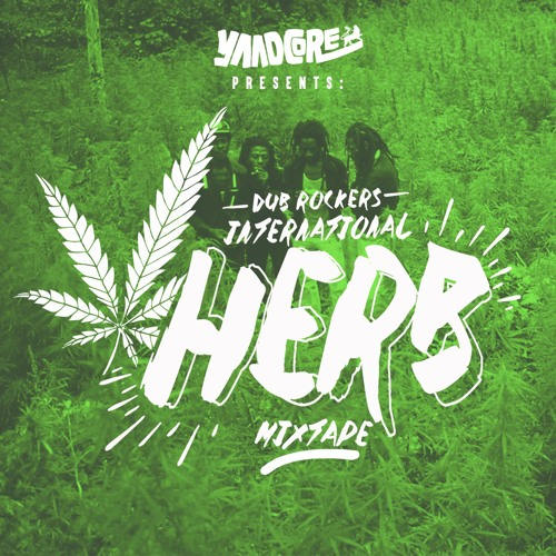 International Herb Mixtape For Dub Rockers VP Records by