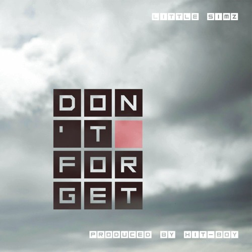 Don't Forget (Prod. By Hit-Boy)