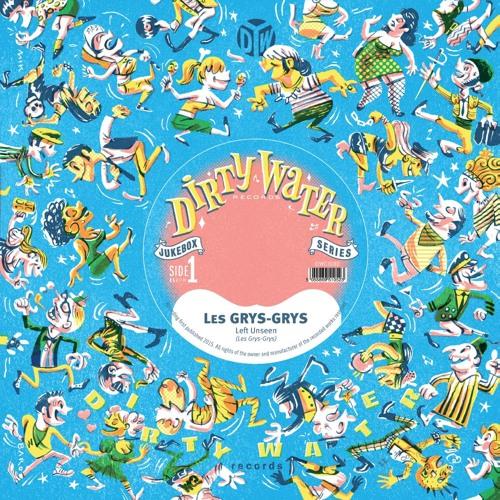 Les Grys-Grys - Left Unseen