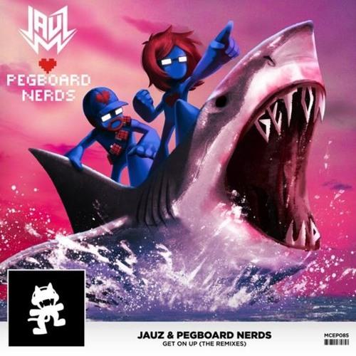 Jauz & Pegboard Nerds - Get On Up (Getter Remix) [Thissongissick.com Premiere]