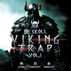 Dj Skoll - Viking Trap Vol.1