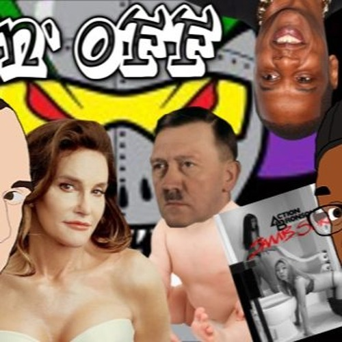 Goin' Off #27: ICP, Caitlyn Jenner and Baby Hitler