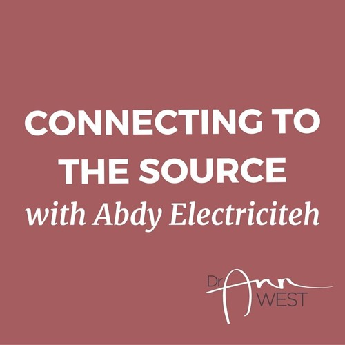 Ann West Talks to Abdy Electriciteh about his Extraordinary Abilities as a Healer