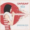 Candyland Speechless Artwork