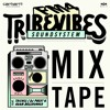 FM4 Tribe Vibes Soundsystem / Hip Hop meets Dancehall Tour Mixtape