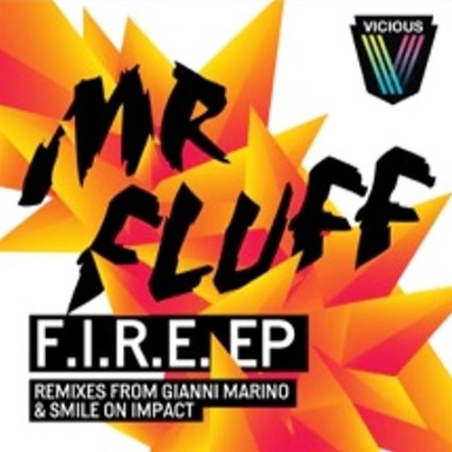 F.I.R.E [Friends In Real Excitement] (Gianni Marino Remix)