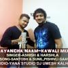 BAYANCHA NAAM KAWALI MIX-YANA STUDIO DJ UMESH KALHER