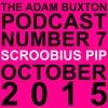 EP.7 - SCROOBIUS PIP