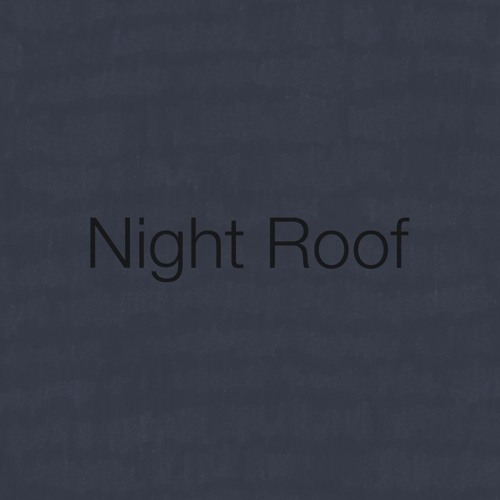 Night Roof