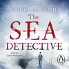 The Sea Detective by Mark Douglas-Home (Audiobook Extract) read by