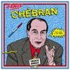 Various - CHÉBRAN - FRENCH BOOGIE 1980 - 1985 - 16 ICH - MA VIE DANS UN BOCAL