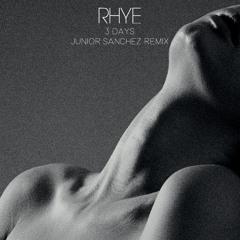 Rhye - 3 Days (Junior Sanchez Remix)