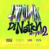 Twonk Di Nation Tour Mix Vol. 2