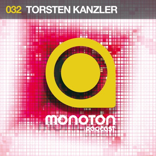MNTNPC032 - MONOTON:audio pres. Torsten Kanzler