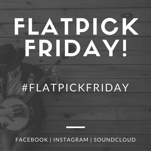 #FlatpickFriday