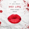 Red Lips (Aero Chord Remix)