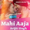 Mahi Aaja Arjit Singh 2015 Hit Song (Unplugged)