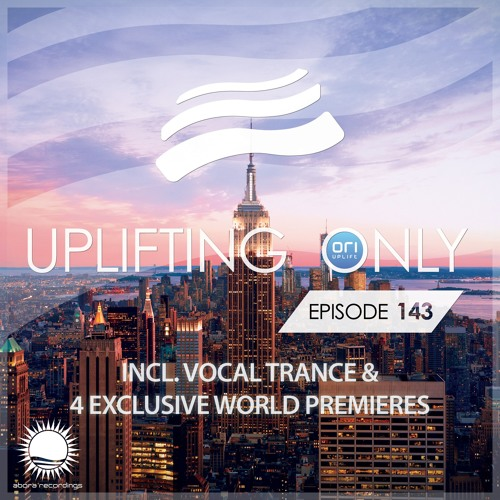 Uplifting Only 143 (Nov 5, 2015) (incl. Vocal Trance)