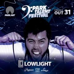 Lowlight set -  Park Art Talent  100% autoral