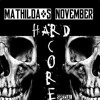 Mathilda ´s November Hardcore Special