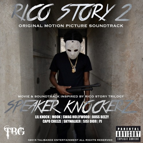 Speaker Knockerz - Rico Story 10  Prod By Speaker Knockerz by