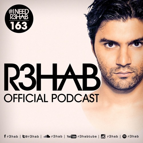 Page 1 | R3HAB - I NEED R3HAB 163. Topic published by DjMaverix in Mixset and Podcast (Music Floor).