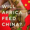 Challenging the myth of Chinese land grabs in Africa