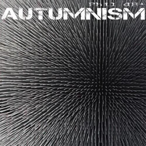 Phil dB+  - Autumnism