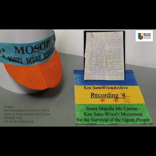 Podcast 4 Sister Majella McCarron – Ken Saro-Wiwa's Movement for the Survival of the Ogoni People