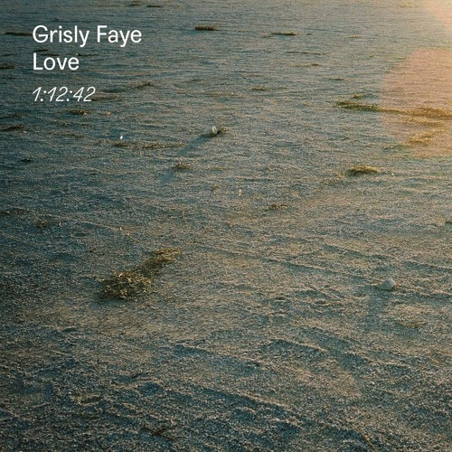 Mix 008: Grisly Faye – Love