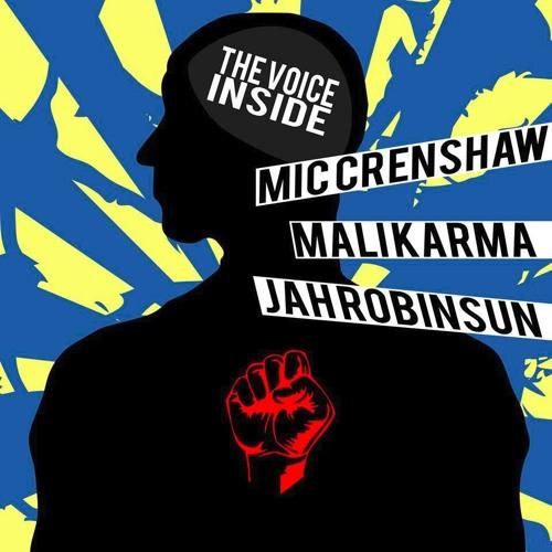 Mic Crenshaw, Mali Karma & Jah Robinson : Voice inside
