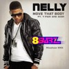 Nelly - Move That Body (feat. T-Pain & Akon)[8Barz Remix] *Free Download*