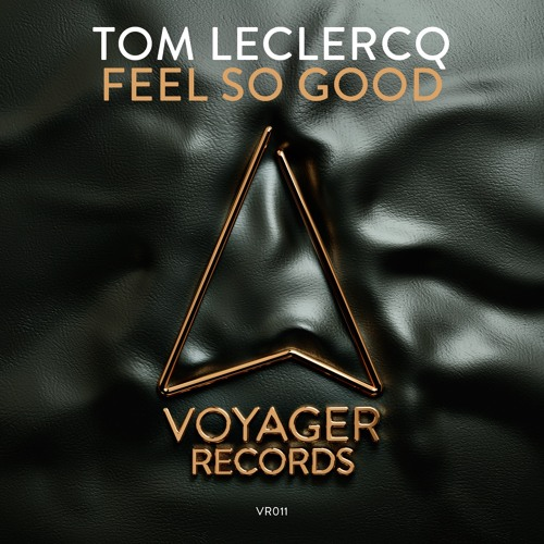 Tom Leclercq  - Feel So Good (PREVIEW)