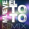 Mix - Mueve El Toto [ DJ'Andy ] II