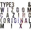 TYPE3 & Wizdom - Cazino (Original Mix)