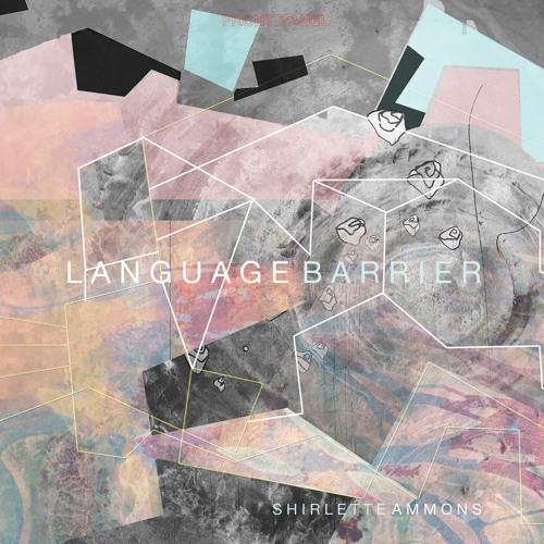 "shirlette ammons ft. sookee - ""Language Barrier Segue"""