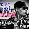 Kid Ink ft. Dej Loaf - Be Real (GÖKHAN YILMAZ REMIX)