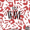 Fizz - Wave Prod. By Southside