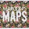 Maps (Ben Callahan Remix)