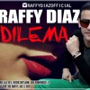 Raffy Diaz - Dilema