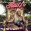Pia Mia - Touch ( audio .. cover )