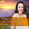 Introduction to Theta Healing - Archangels and Ascended Masters
