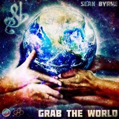 Sean Byrne - Grab the World [Prod. by J1K]