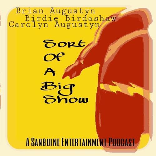 Sort Of A Big Show, Episode 1: Sort Of A Big Start