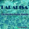 Paradisa TSK Feat Nick Queen, Kim Jah(BLU) Offishal Audio OZo 2015