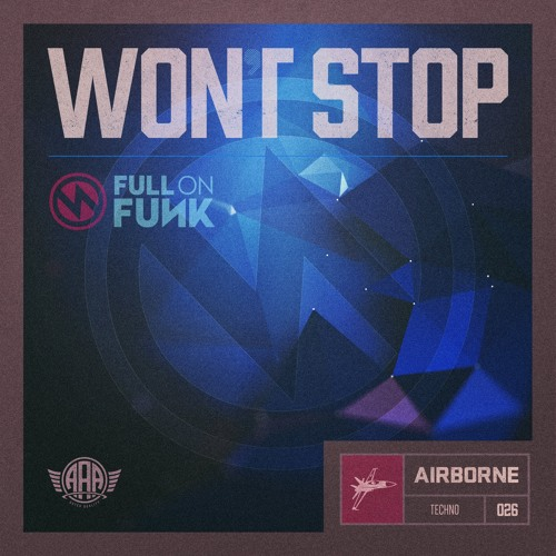 Won't Stop (Part Of The ADE 2015 Sampler - Airborne Artists)