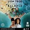 Lion Trod - The Balance Mixtape [FREE DOWNLOAD]