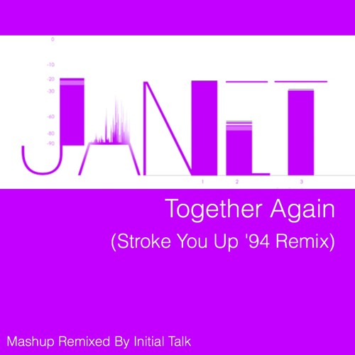 Janet Jackson - Together Again (Stroke You Up '94 Remix