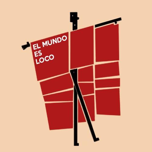 Download El Mundo Es Loco